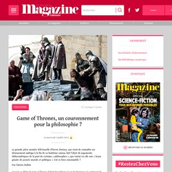 Game of Thrones, un couronnement pour la philosophie ?