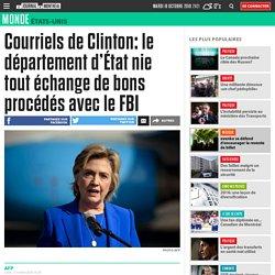 Courriels de Clinton: le département d'État nie tout échange de bons procédés avec le FBI