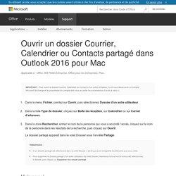 Ouvrir un dossier Courrier, Calendrier ou Contacts partagé dans Outlook2016 pour Mac - Office 365