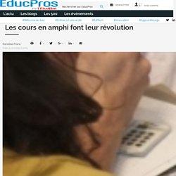 Les cours en amphi font leur révolution