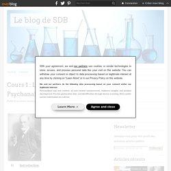 Cours 1 : Les concepts de base en Psychanalyse - Le blog de SDB