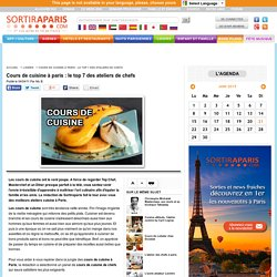 Cours de cuisine à paris : le top 7 des ateliers de chefs - Loisirs