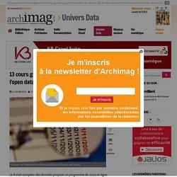 13 cours gratuits pour tout savoir de l'open data