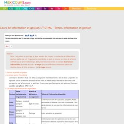 Cours de Information et gestion 1re STMG - Temps, information et gestion