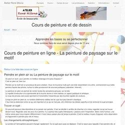 Cours de peinture en ligne. La peinture de paysage sur le motif