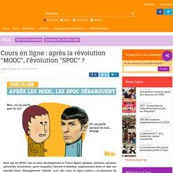 """Cours en ligne : après la révolution """"MOOC"""", l'évolution """"SPOC"""" ?"""