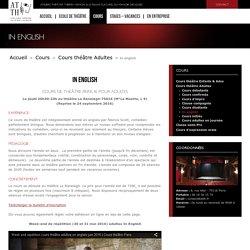 Cours théâtre adultes anglais à Paris - Ecole théâtre Hamon Paris