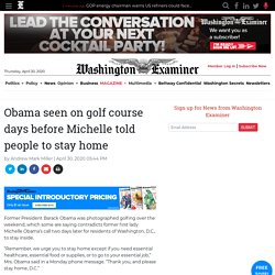 Obama seen on golf course days before Michelle told people to stay home