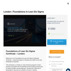Lean Six Sigma Green Belt Course and Certification in London, UK