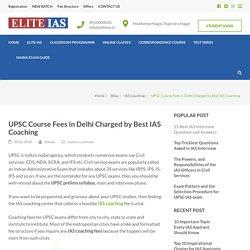 IAS Coaching Fee in Top Coachings