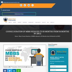 Course Duration of MBBS reduced to 50 Months from 54 Months by MCI