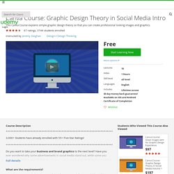 Canva Course: Graphic Design Theory in Social Media Intro
