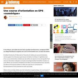 Une course d'orientation en EPS «numérique»
