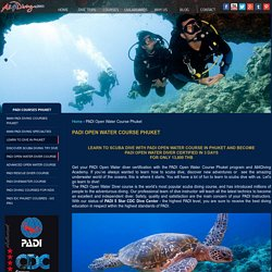 PADI Open Water Diving Course in Phuket Offered by All4Diving