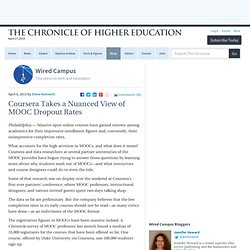 Coursera Takes a Nuanced View of MOOC Dropout Rates – Wired Campus - Blogs