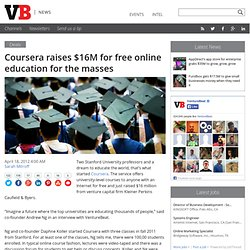 Coursera raises $16M for free online education for the masses