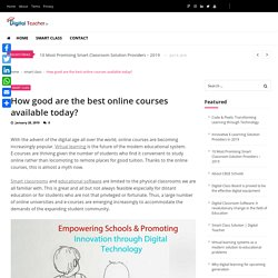 How good are the best online courses available today? - Digital Teacher