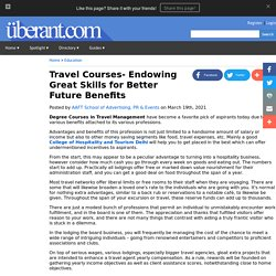 Travel Courses- Endowing Great Skills for Better Future Benefits