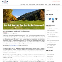 Impact of Golf Courses on The Environment