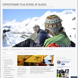Expeditionary Film School of Alaska