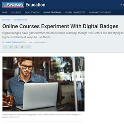 Online Courses Experiment With Digital Badges