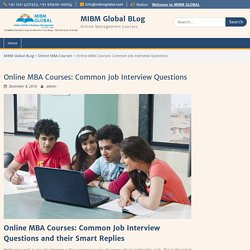 Online MBA Courses: Common Interview Questions and Smart Replies