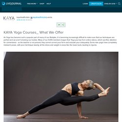 KAYA Yoga Courses_ What We Offer: kayahealthclubs