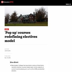 'Pop up' courses redefining electives model