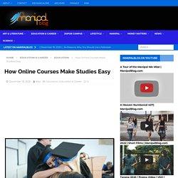 How Online Courses Make Studies Easy