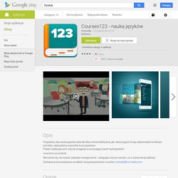 Courses123 - nauka języków - Aplikacje Android w Google Play