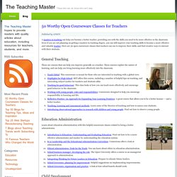 50 Worthy Open Courseware Classes for Teachers : The Teaching Master
