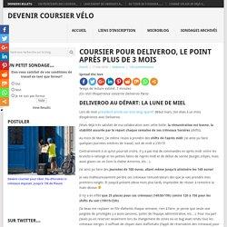 Coursier pour Deliveroo, le point après plus de 3 mois – Devenir coursier vélo