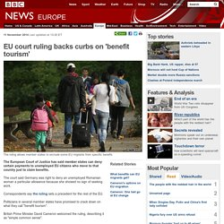 EU court ruling backs curbs on 'benefit tourism'