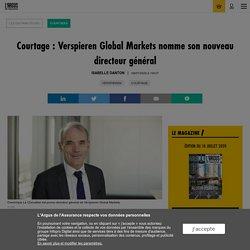 Courtage : Verspieren Global Markets nomme son nouveau directeur général