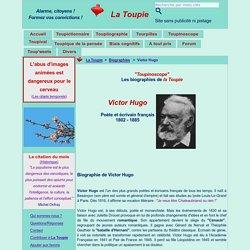 Courte biographie de Victor Hugo (combats politiques / mouvement)