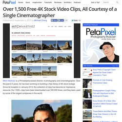 Over 1,500 Free 4K Stock Video Clips, All Courtesy of a Single Cinematographer