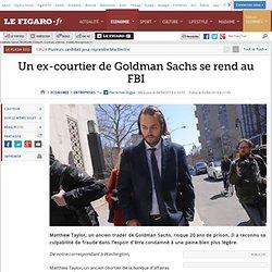 Un ex-courtier de Goldman Sachs se rend au FBI