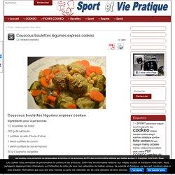 Couscous boulettes légumes express cookeo