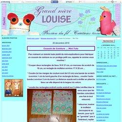 Coussin de Ceinture ... Mini Tuto - Grand-mère Louise