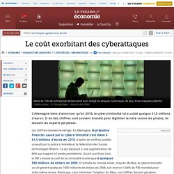 Conjoncture : Le coût exorbitant et opaque des cyberattaques