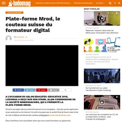Plate-forme Mrod, le couteau suisse du formateur digital – Ludovia Magazine