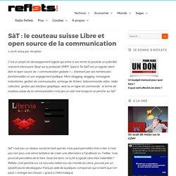 SàT : le couteau suisse Libre et open source de la communication