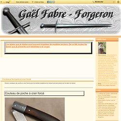 Couteaux fermants à cran forcé - Le blog de Gaël Fabre