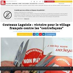 """Couteaux Laguiole : victoire pour le village français contre les """"contrefaçons"""""""
