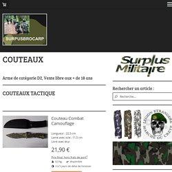COUTEAUX, SURPLUS MILITAIRE, CHASSE... - Surplus Brocarp - Surplus Militaire - Sécurité