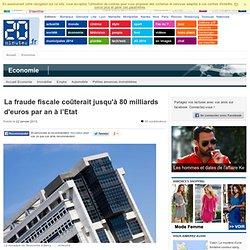 La fraude fiscale coûterait jusqu'à 80 milliards d'euros par an à l'Etat