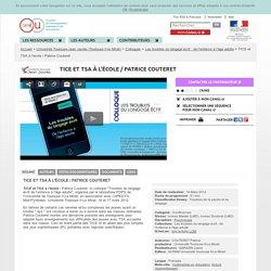 TICE et TSA à l'école / Patrice Couteret - Université Toulouse-Jean Jaurès (Toulouse II-le Mirail)