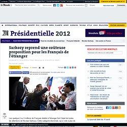 Sarkozy reprend une coûteuse proposition pour les Français de l'étranger