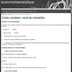 Exercices 17/18 et 19 Coûts variables / seuil de rentabilité