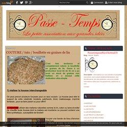 COUTURE / tuto / bouillotte en graines de lin - PASSE TEMPS